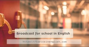 Broadcast for school in English
