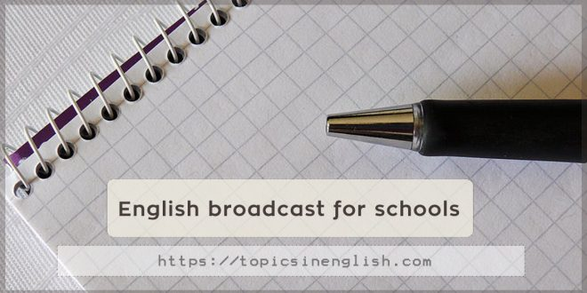 English broadcast for schools