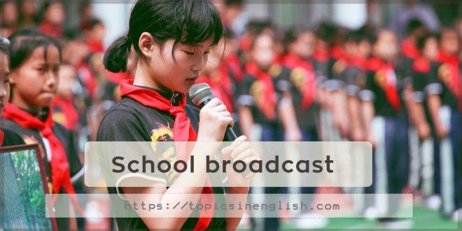 School broadcast