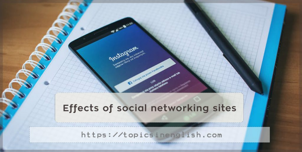 effect of social networking sites Without question, social media has had a profound impact on the concept of a personal brand our lives become increasingly more public, as we all share information on a variety of networks.