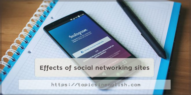 Effects of social networking sites