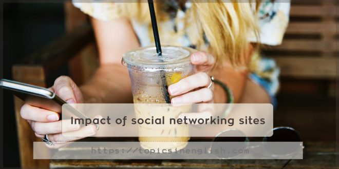 Impact of social networking sites