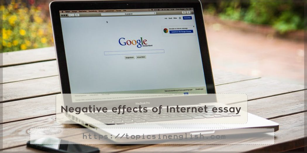 an essay on the negative effects of the internet Internet - the negative effects of internet addiction title length color rating : negative effects of computer addiction to the academic performance of engineering students - what is computer addiction.