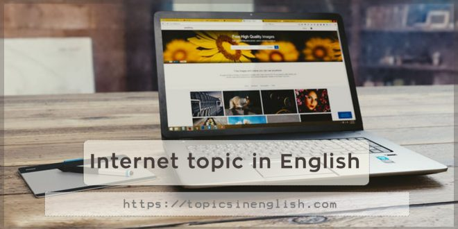 Internet topic in English