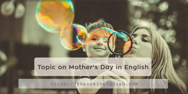 Topic on Mother's Day in English