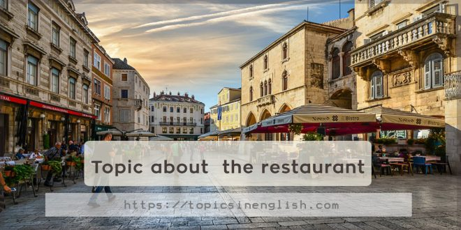 Topic about the restaurant