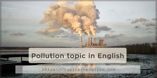 Pollution topic in English