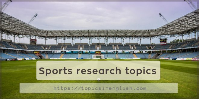 Sports research topics