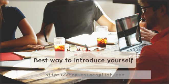 Best way to introduce yourself