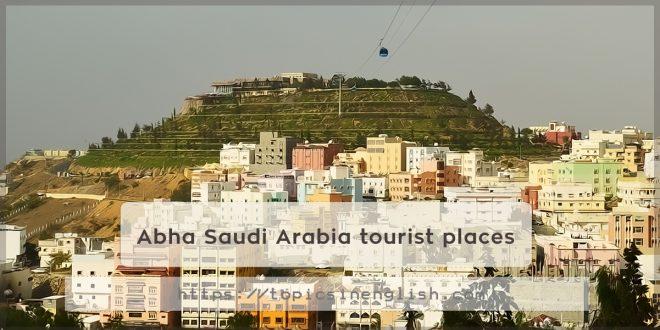 Abha Saudi Arabia tourist places