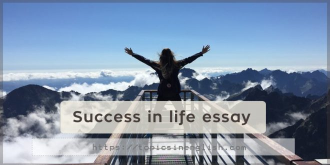 Success in life essay
