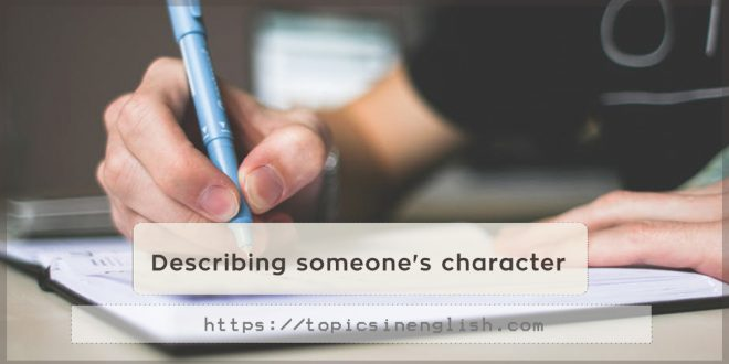Describing someone's character