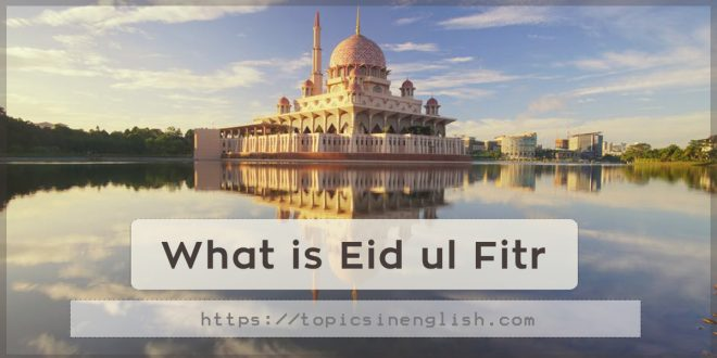 What is Eid ul Fitr