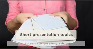 Short presentation topics