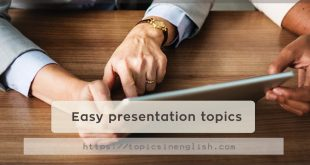 Easy presentation topics