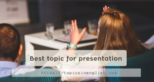 Best topic for presentation