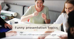 Funny presentation topics