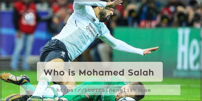 Who is Mohamed Salah
