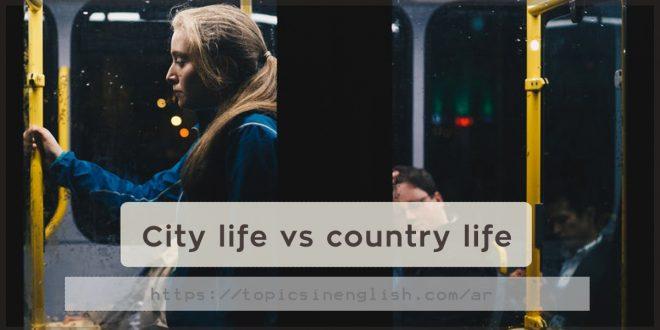 City life vs country life